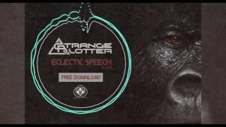 strange blotter   eclectic speech original mix