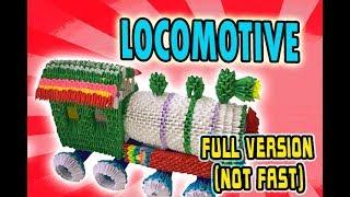 3D MODULAR ORIGAMI #148 LOCOMOTIVE FULL VERSION (NOT FAST)
