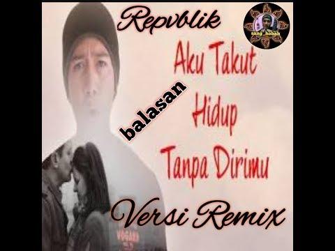 Balasan Aku Takut (cover Repvblik) #lirik #parodi