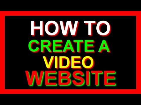 How To Create A Video Website: Software Making A Video Website
