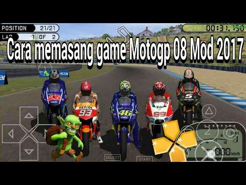 Cara Memasang Game Motogp 2008 Mod Motogp 2019 Ppsspp Ppsspp Youtube