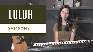 Download Mp3 Luluh   Samsons   - Michela Thea Cover