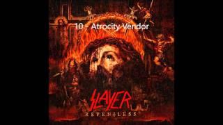 Slayer - Repentless - 10   Atrocity Vendor