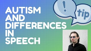 Autism and Differences in Prosody (speech)