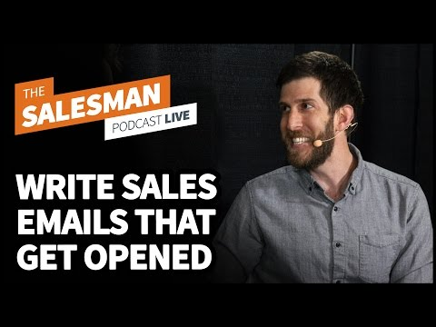 How To Write Sales Emails That Get Opened With Dan Smith