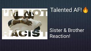 I'm Not Racist - Joyner Lucas - Sister & Brother Reaction!!!