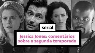 Jessica Jones: comentários da segunda temporada - SERIAL