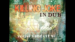 Killing Joke - Corporate Elect (Presidents Mustard In The Chalice Manifesto Dub Mix)