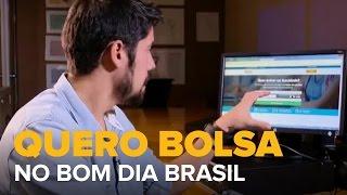 Bom Dia Brasil: Quero Bolsa facilita o ingresso na faculdade
