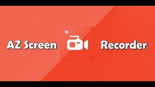 AZ Screen Recorder-Програма для запису з екрану