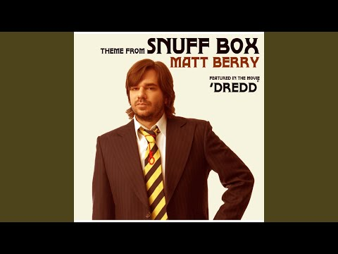 Theme from Snuff Box