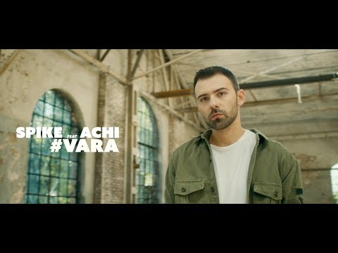 Spike Feat. Achi  Vara Video Oficial