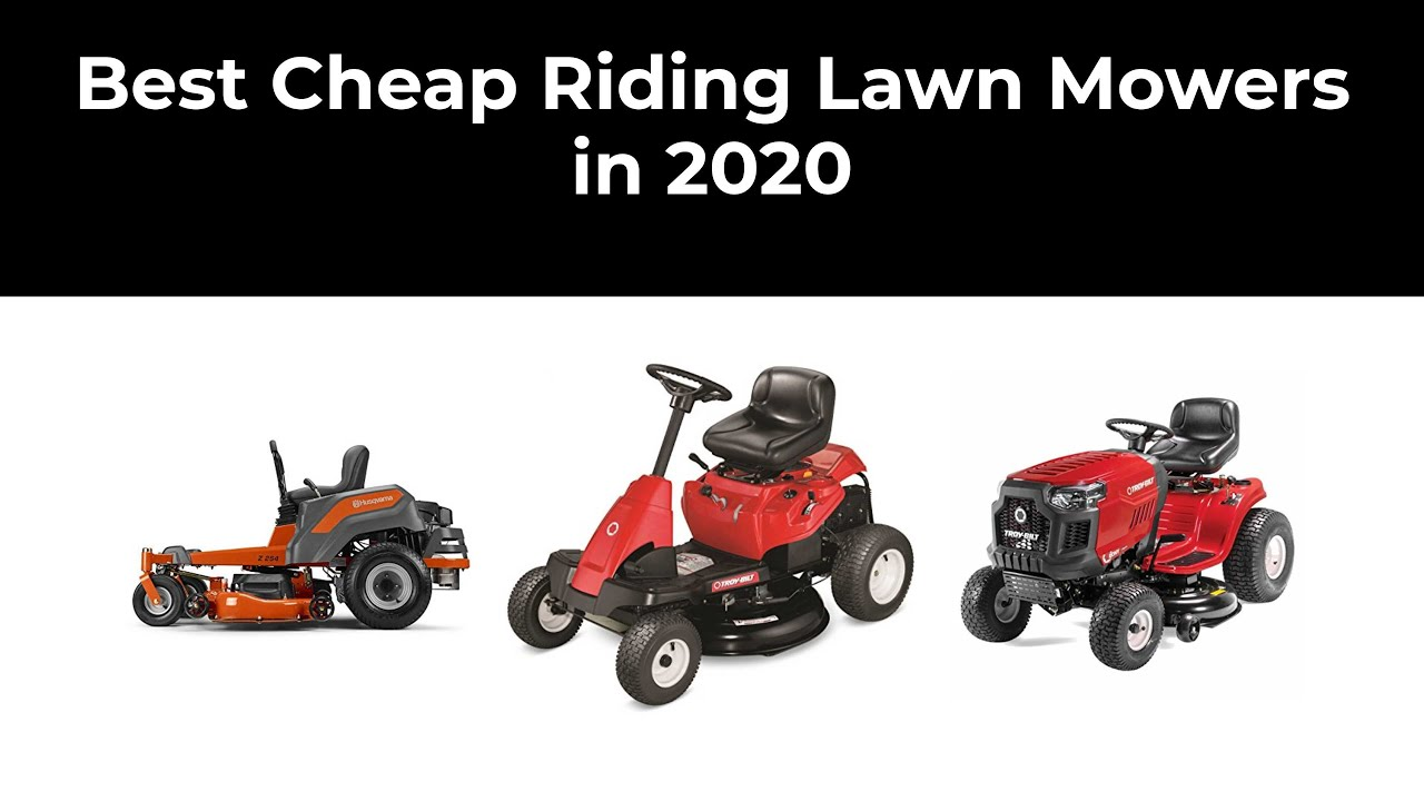 Best Cheap Riding Lawn Mowers In 2020 Youtube