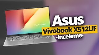 HEM OYUN HEM İŞ BİLGİSAYARI Asus Vivobook X512UF modelini inceledik!