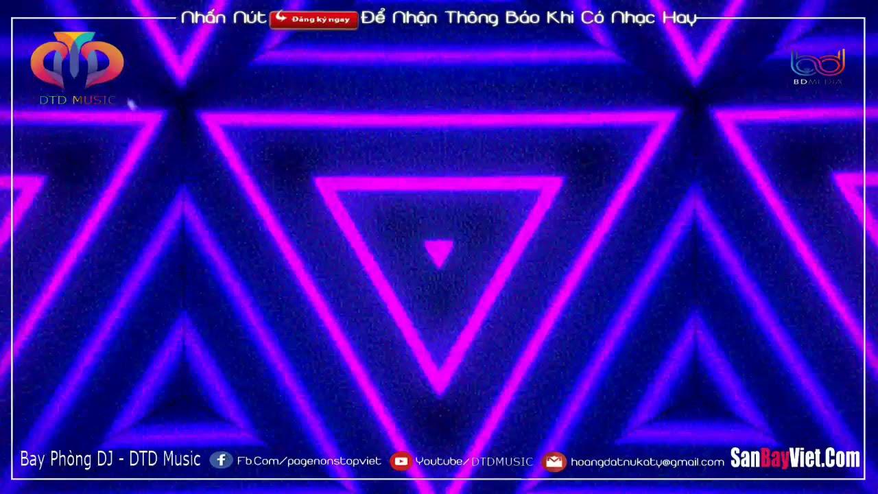 NONSTOP BAY PHÒNG 2021 ♪ SIÊU PHẨM ĐÈ CHẾT NGƯỜI ♪ ĐẲNG CẤP NHẠC DJ VINAHOUSE HAY NHẤT