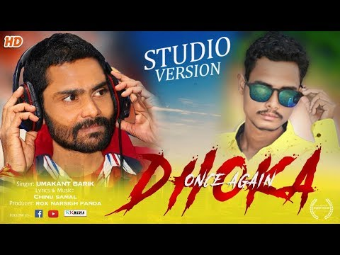 Dhoka Once Again (Umakant Barik) STUDIO VERSION VIDEO l Sambalpuri l RKMedia