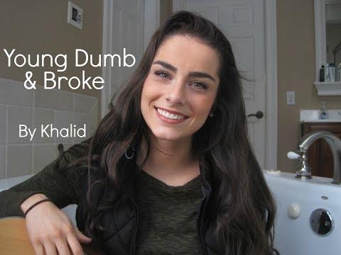 Young Dumb & Broke By Khalid || Marissa Pellis Cover