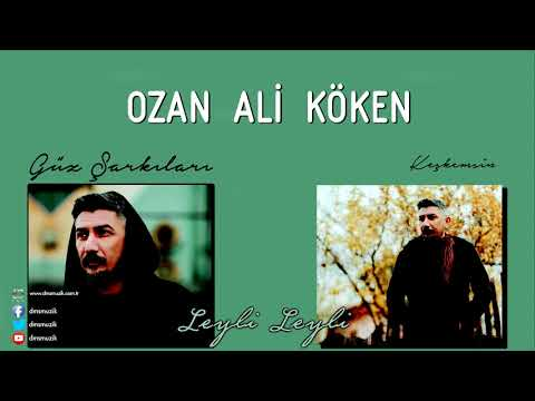Ozan Ali Köken - Leyli Leyli Dinle mp3 indir