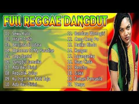 Full 20 Lagu Reggae Dangdut Pilihan | Kumpulan Reggae Dangdut Indonesia