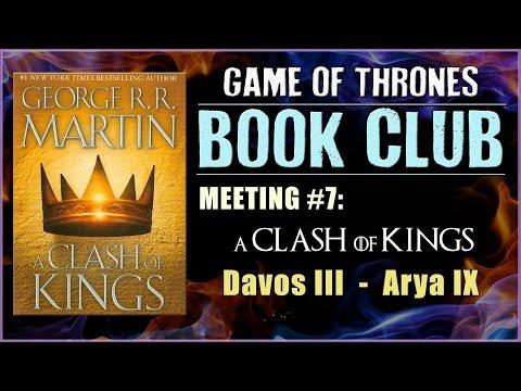 A Clash Of Kings Book Club: Meeting #7 (Davos II - Arya IX)