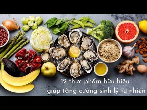 12 thực phẩm hữu hiệu giúp tăng cường sinh lý tự nhiên