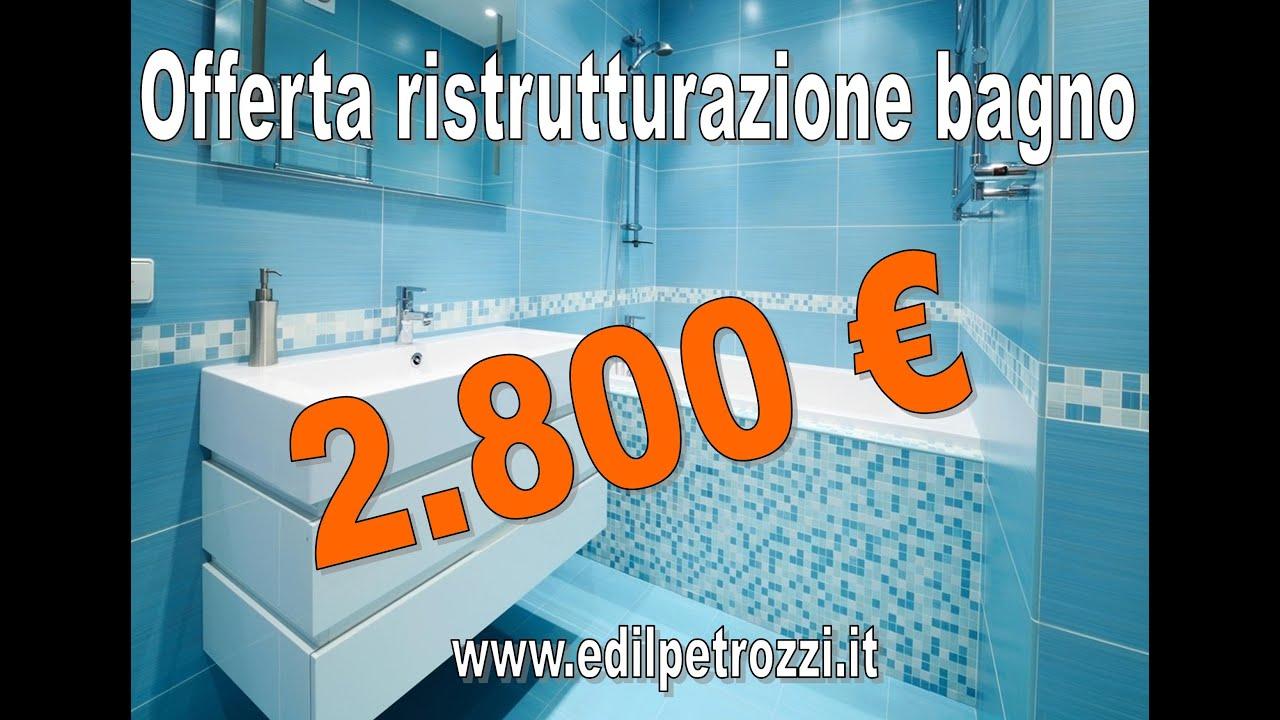 Offerta ristrutturazione bagno roma a 2800 u20ac edil petrozzi youtube