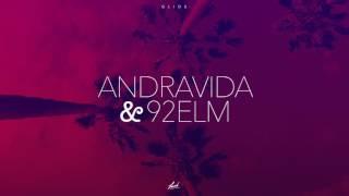 [EXCLUSIVE] ANDRAViDA x 92elm - Glide
