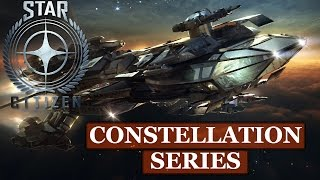 Star Citizen: Constellation Series