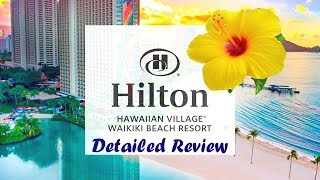 Hilton Hawaiian Village Waikiki Resort REVIEW
