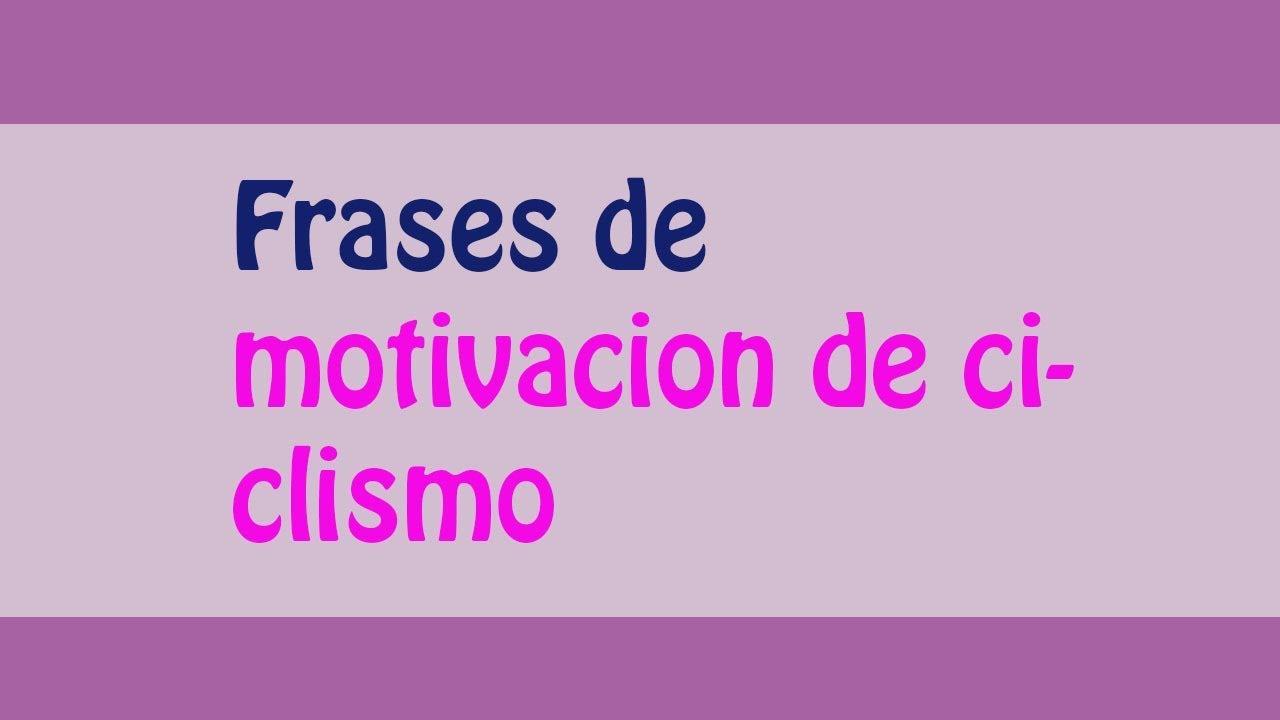 Populares Las mejores frases de motivacion de ciclismo!! - YouTube XY42