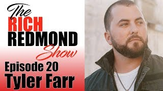 You Never Know Who's Watching - The Rich Redmond Show Ep 30 Feat Tyler Farr
