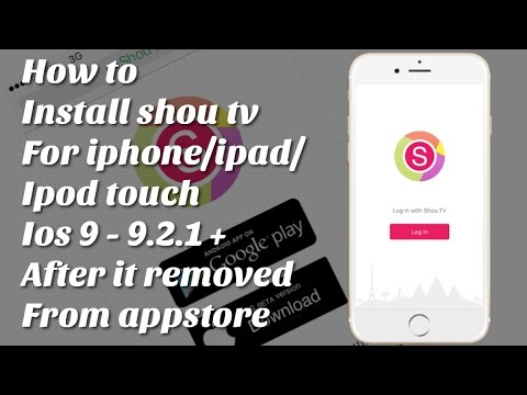 How To Install Shou Tv For IPhone/iPad IOS 9+ After It Removed From App Store No JB