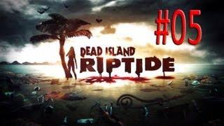 Dead Island Riptide - Gameplay ITA - #05 - Un giro perlustrativo
