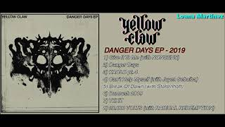 Download lagu Yellow Claw DANGER DAYS EP MP3