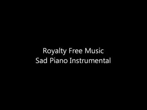 Royalty Free Music - Sad Piano Instrumental