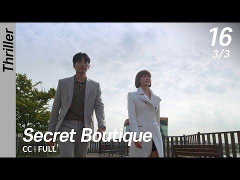 [CC/FULL] Secret Boutique EP16 (3/3, FIN)   시크릿부티크