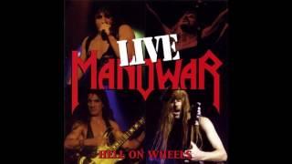 Manowar - Hail And Kill (Hell On Wheels - Live)