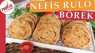 Patatesli Rulo Börek Tarifi - Kolay Börek Tarifi - Nefis Yemek Tarifleri