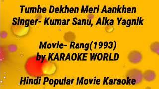 Tumhe Dekhe Meri Aankhen Karaoke| Kumar sanu Alka Yagnik- 9126866203