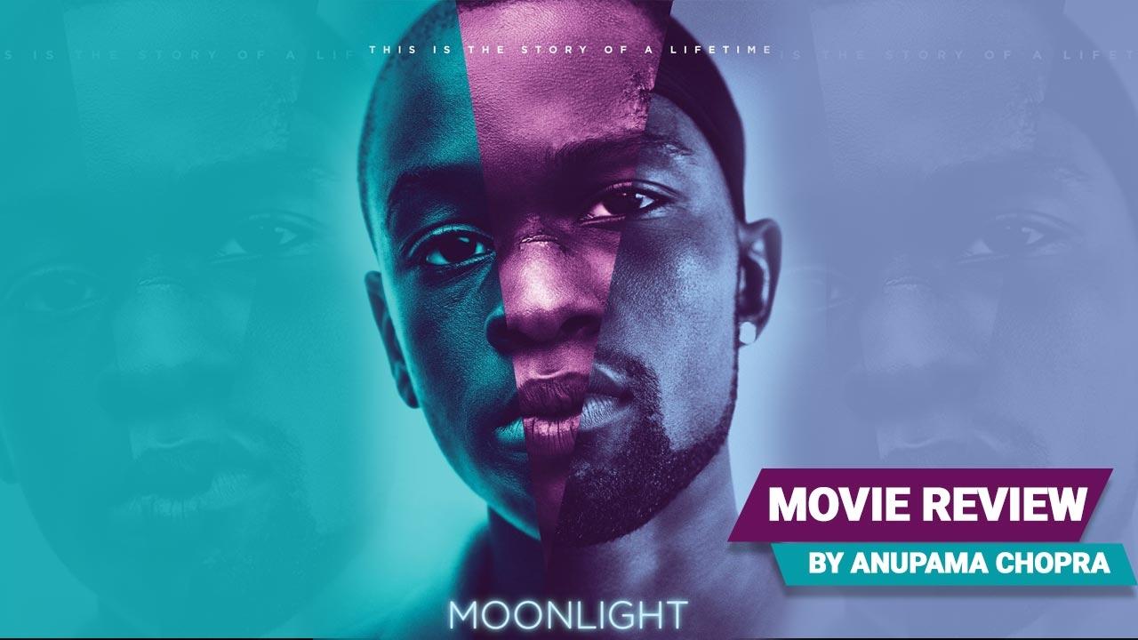 Moonlight   Movie Review   Anupama Chopra