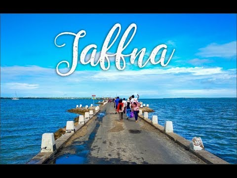 Jaffna, The travel video.