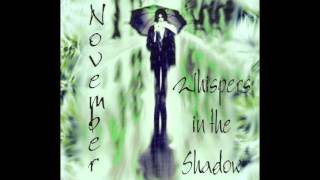 WHISPERS IN THE SHADOW - Never Go