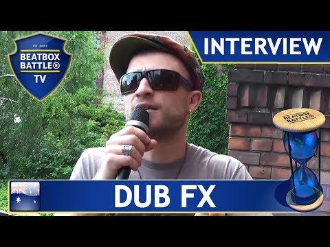 Dub FX from Australia - Interview - Beatbox Battle TV