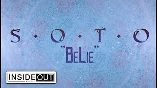 SOTO - BeLie (Lyric Video)