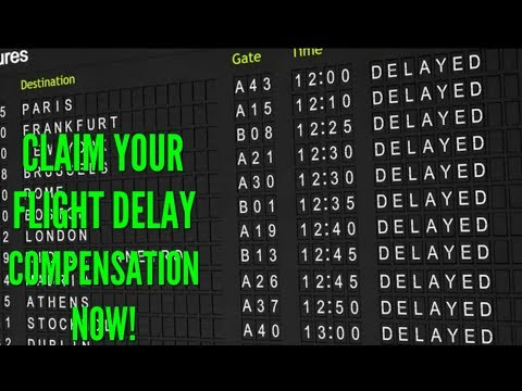 Flight Delay Compensation - How To Go About Claiming Your Flight Delay Compensation