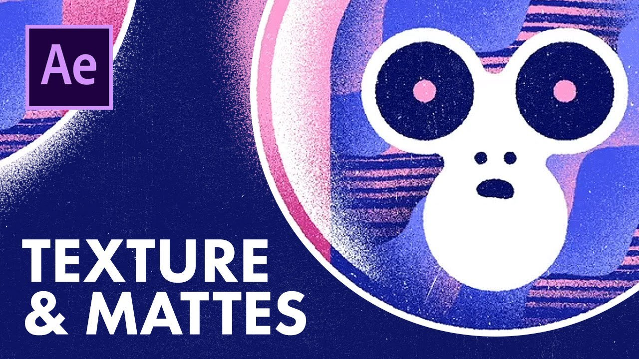 After Effects Textures and Mattes - Animation Tutorial