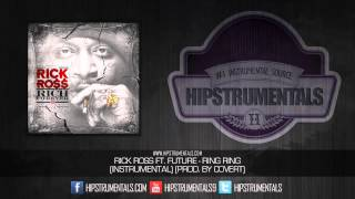 Rick Ross Ft. Future - Ring Ring [Instrumental] (Prod. By Covert) + DOWNLOAD LINK
