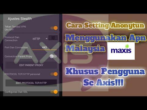 Setting Anonytun Menggunakan Apn Maxis Dari Malaysia by Lintar EL Hadadi