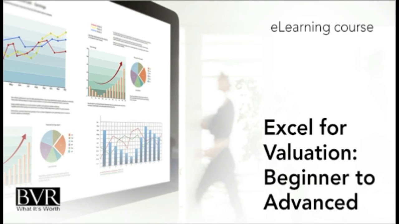Excel for Valuation: Beginner to Advanced (eLearning course