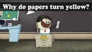 Oxidation - Why do papers turn yellow? | Smart Learning for All